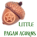 Little Pagan Acorns